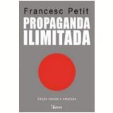 Propaganda Ilimitada - Francesc Petit