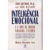Intelig�ncia Emocional e a Arte de Educar Nossos Filhos - John Gottman