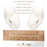 Procedimentos de Enfermagem - Maria Isabel Sampaio Carmagnani