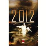 O Mistério de 2012 - Gregg Braden