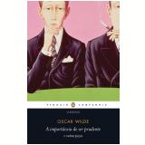 A Importância de ser Prudente - Oscar Wilde