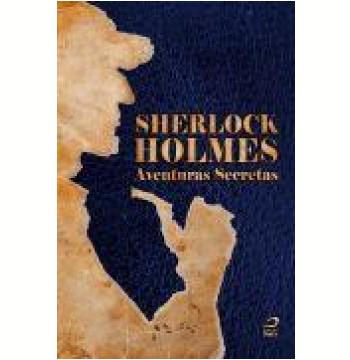 Sherlock Holmes – Aventuras Secretas