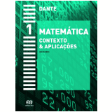Matemática - Contexto & Aplicações - 1 - Ensino Médio - Luiz Roberto Dante