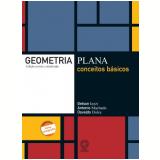 Geometria Plana: Conceitos Básicos - Ensino Médio - Gelson Iezzi, Osvaldo Dolce, Antonio Dos Santos Machado