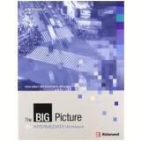 Big Picture, The- Intermediate Workbook - Ceri Jones