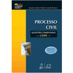Processo Civil - Questoes Comentadas - Cespe