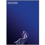 Maria Beth�nia - Carta de Amor - Ao Vivo (DVD) - Maria Beth�nia