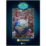 Hist�ria, Sociedade & Cidadania - 9� Ano - Atividades - Ensino Fundamental II - Alfredo Boulos J�nior