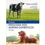 Fisiologia dos Animais Domésticos - William O. Reece, Dr. H. Hugh Dukes