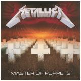Metallica - Master Of Puppets - Edição Remasterizada (CD) - Metallica