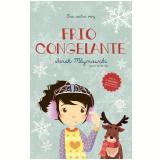 Era Outra Vez - Frio Congelante (Vol. 6) - Sarah Mlynowski, Maria P. de Lima