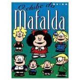 O Clube da Mafalda - Quino