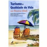 Turismo e Qualidade de Vida na Terceira Idade - Heloisa Maria Rodrigues de Souza, Romeu Rodrigues de Souza, Wilson Jacob Filho