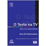 O Texto na TV - Vera Íris Paternostro