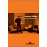 Paraísos Artificiais - Paulo Henriques Britto