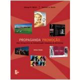 Propaganda e Promoção - George E. Belch, Michael A. Belch