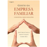 Gestão da Empresa Familiar - Carmen Diaz, JosÉ Carlos Casillas