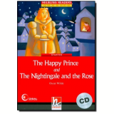 Happy Prince And The Nightingale And The Rose, The - Oscar Wilde