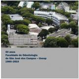 50 Anos da Faculdade de Odontologia de S�o Jos� dos Campos  UNESP 1960-2010 - Iara Carolina Friggi KOGISO