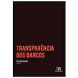 Transparência dos Bancos  - Ricardo Binnie