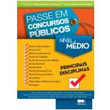 Passe Em Concursos Públicos – Nível Médio - Marcelo Hugo da Rocha, Licinia Rossi Correia Dias