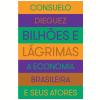 Bilh�es e l�grimas (Ebook)