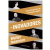 Os inovadores (Ebook)