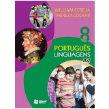 Portugues Linguagens - Ensino Fundamental Ii - 8� Ano - William Roberto Cereja
