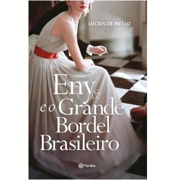 Eny e o Grande Bordel Brasileiro