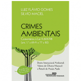 Crimes Ambientais - Luiz Fl�vio Gomes, Silvio Maciel