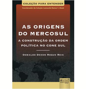 As Origens Do Mercosul