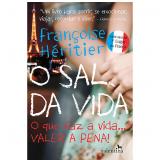 O Sal Da Vida - FranÇoise HÉritier