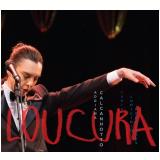 Adriana Calcanhoto-loucura - Canta Lupicínio Rodrigues (CD) - Adriana Calcanhotto