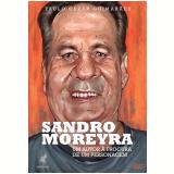Sandro Moreyra - Paulo Cezar Guimarães