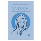 Magnificat - 9 Dias com Nossa Senhora - André Luiz Oliveira, Marcos Cassiano