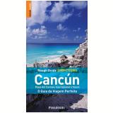 Cancún, Playa del Carmen, Isla Cozumel e Tulum - Zora O'Neill