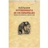 Autobiografia de um Espantalho - Boris Cyrulnik
