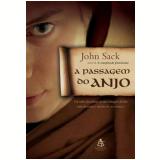 A Passagem do Anjo - John Sack