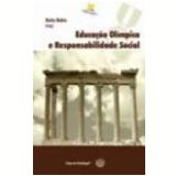 Educação Olímpica e Responsabilidade Social - Katia Rubio