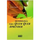 Metodologia para Quem Quer Aprender - Pedro Demo