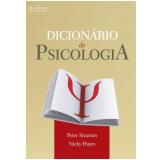 Dicionário de Psicologia - Nicky Hayes, Peter Stratton