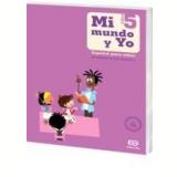 Mi Mundo Y Yo - Español Para Niños - 5 - Ensino Fundamental I - María de Los Ángeles Jiménez García, Josephine Hernández