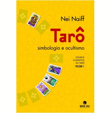 Tarô, Simbologia e Ocultismo (Vol. 1)