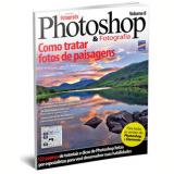 Como Tratar Fotos de Paisagens (Vol. 8) - Biblioteca Fotografe