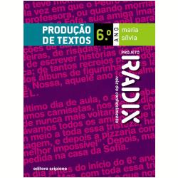 Projeto Radix - Produ��o De Textos - 6� Ano - Ensino Fundamental II