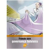 Francês Para Governança Hoteleira - Braulio Alexandre B. Rubio