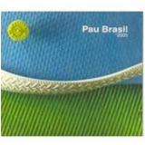 Pau Brasil `2005 - Pau Brasil (CD) - Pau- Brasil