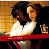 Ana Carolina e Seu Jorge - Ana e Jorge (CD) - Ana Carolina E Seu Jorge