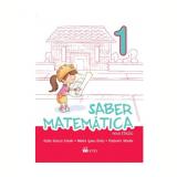 Saber Matemática - (KIT) - 1º Ano - Kátia Stocco Smole