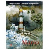 Mario - Bartolomeu Campos de Queirós